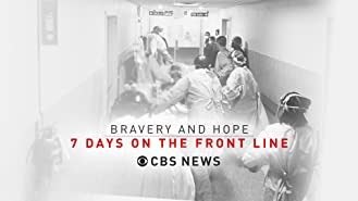 Bravery and Hope: 7 Days On The Front Line - News Special