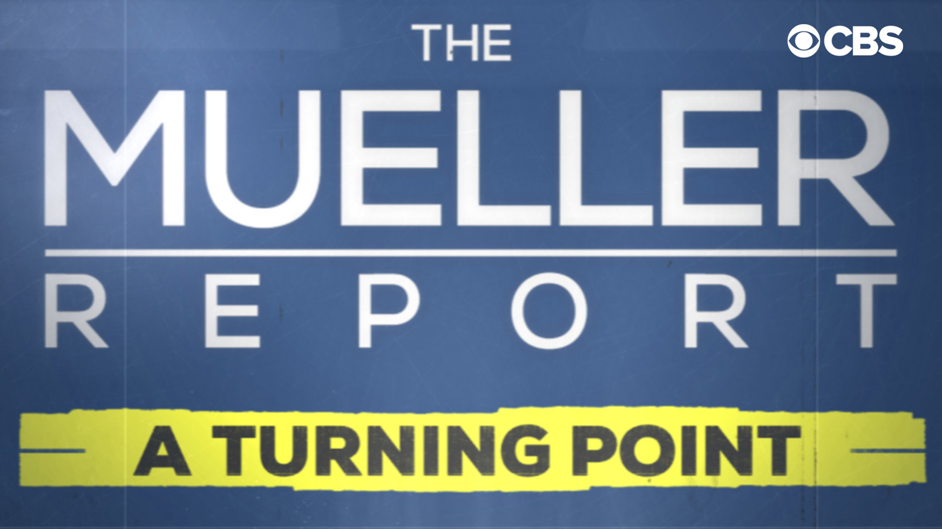 The Mueller Report: A Turning Point (News Special)