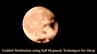 Guided Meditation using Self Hypnosis Techniques for Sleep