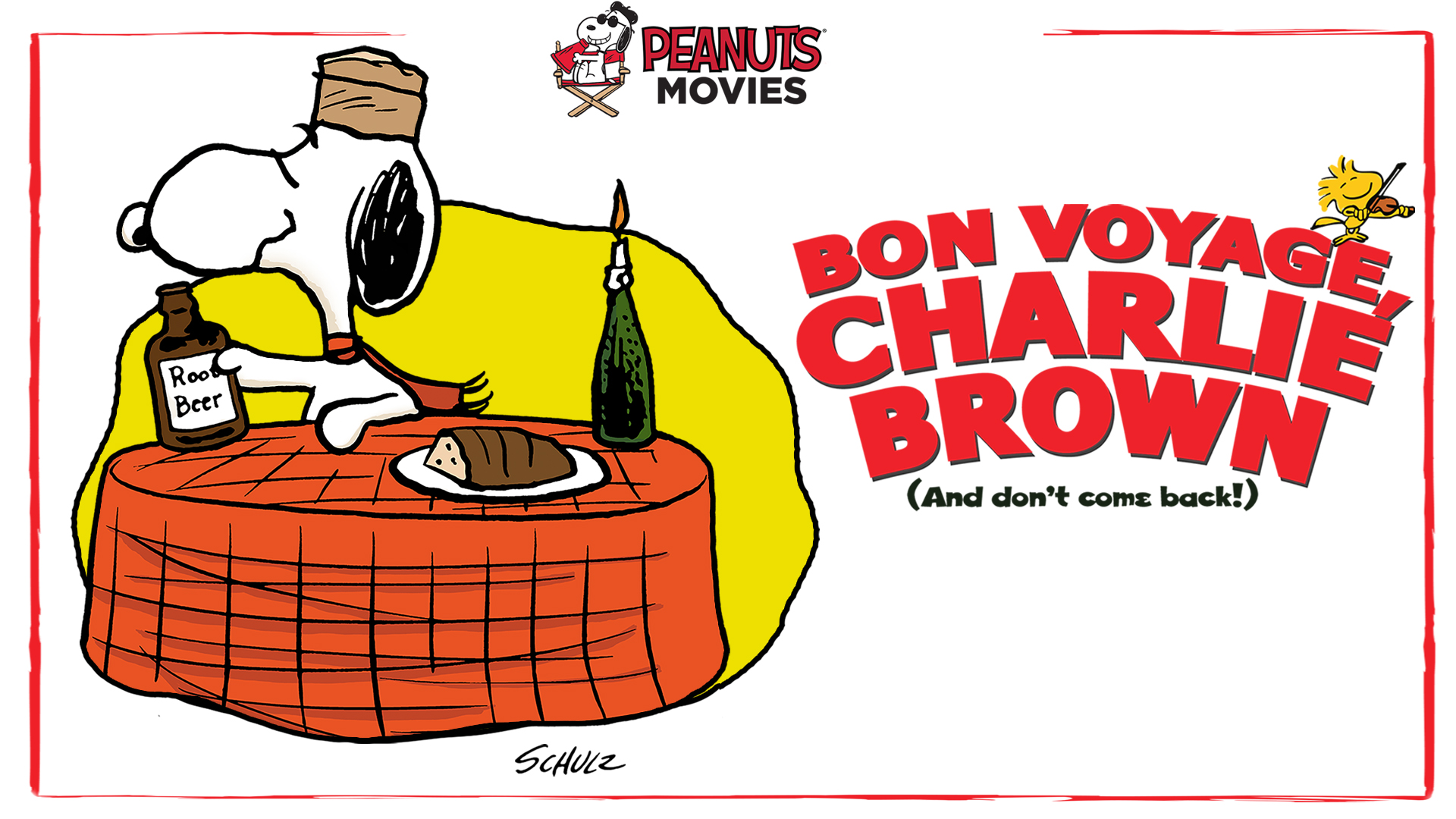 Bon Voyage Charlie Brown (And Don't Come Back)