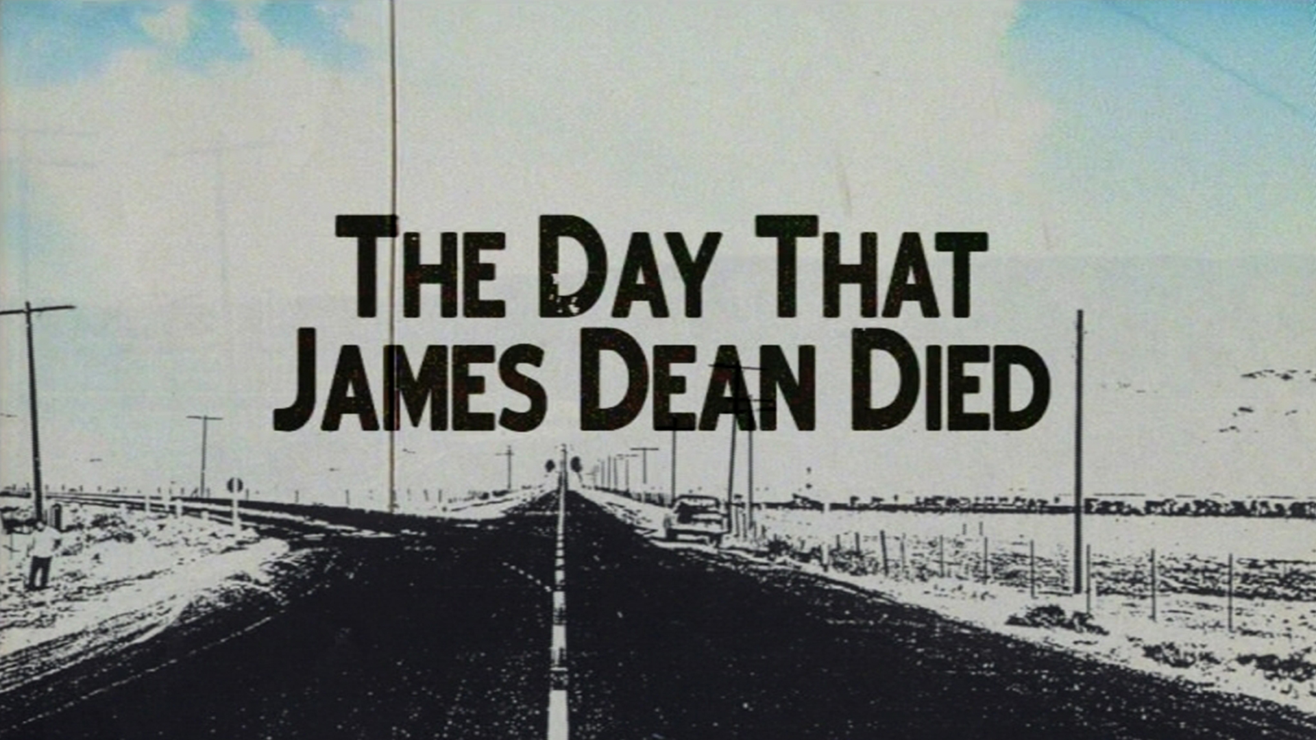 The Day James Dean Died