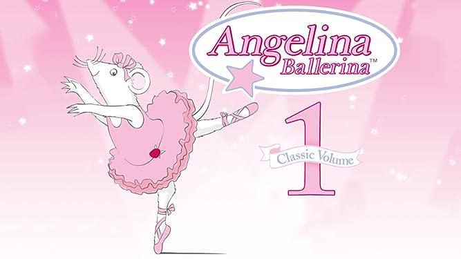 Angelina Ballerina Classic Volume 1