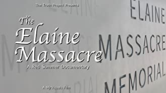 The Elaine Massacre: The Red Summer of 1919
