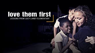 Love Them First  Lessons from Lucy Laney Elementary