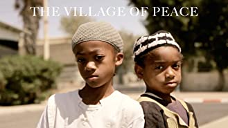 The Village of Peace