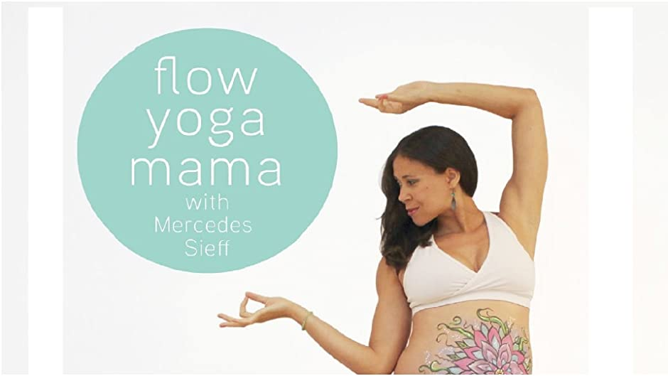 Amazon Com Flow Yoga Mama With Mercedes Sieff Mercedes Ngoh Sieff