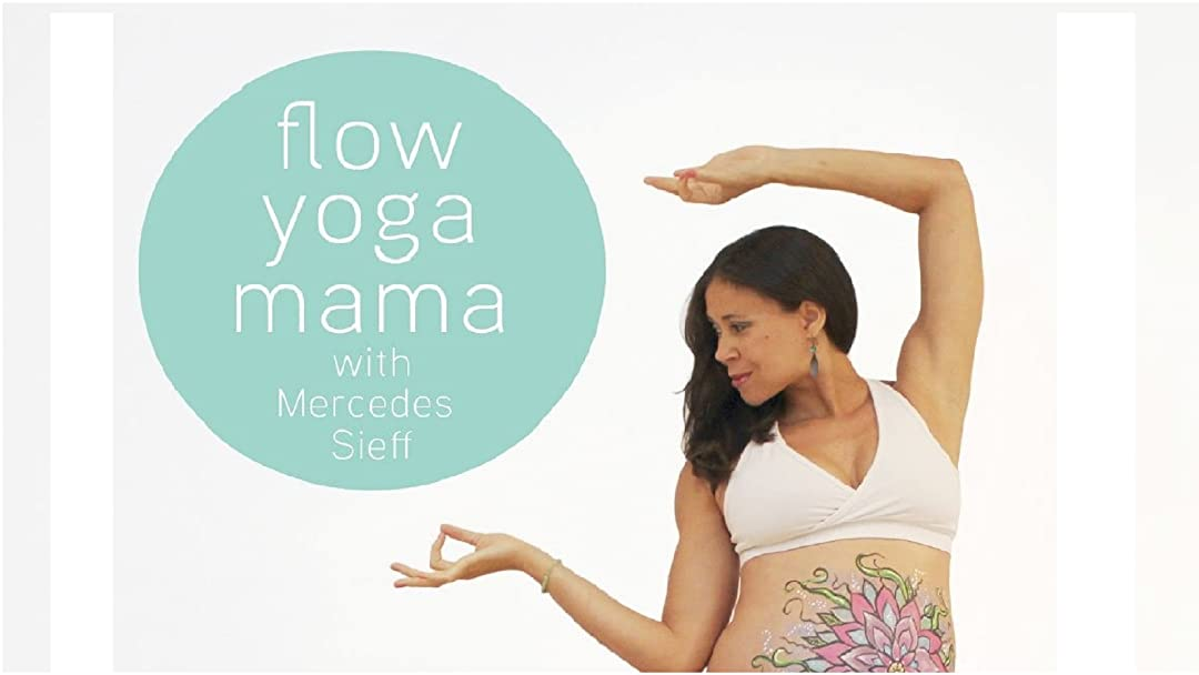 Watch Flow Yoga Mama with Mercedes Sieff | Prime Video