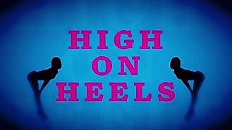 High On Heels