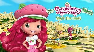 Strawberry Shortcake: Sky's the Limit