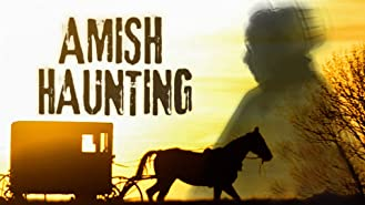 Amish Haunting Season 1