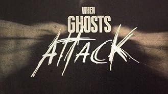 When Ghosts Attack Season 1