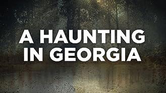 A Haunting in Georgia, Season 1