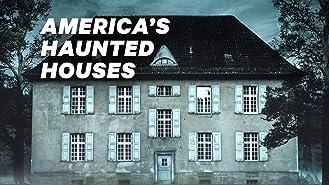 America's Haunted Houses Season 1