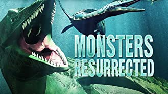 Monsters Resurrected: Season 1