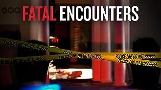 Fatal Encounters Season 1