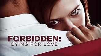 Forbidden Dying for Love Season 1