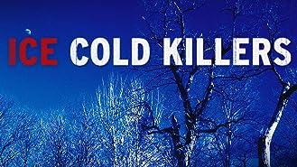 Ice Cold Killers Season 1