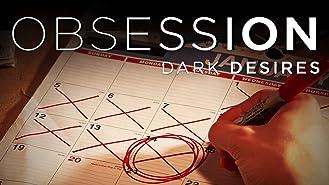 Obsession Dark Desires Season 1