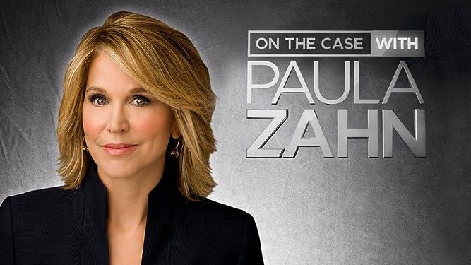 Watch On The Case With Paula Zahn Season 1 Prime Video