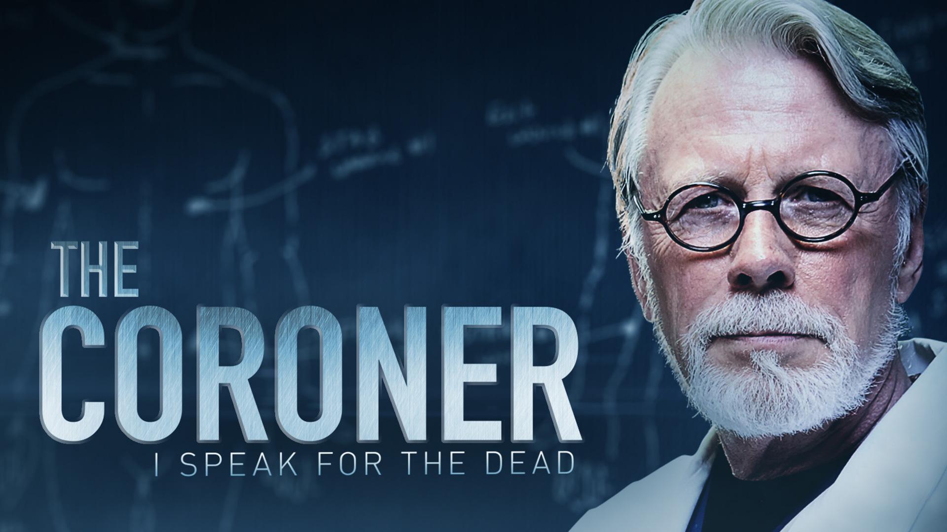 The Coroner I Speak for the Dead Season 1