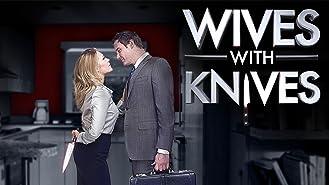 Wives with Knives Season 1