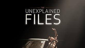 The Unexplained Files Season 1