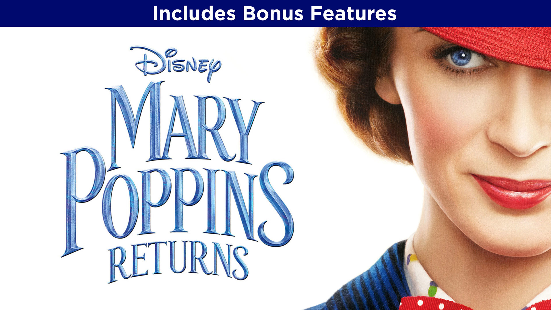 Mary Poppins Returns (With Bonus Content)