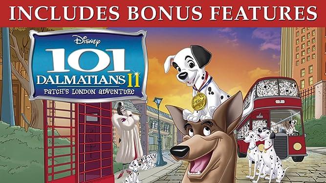 101 Dalmatians II: Patch's London Adventure (Plus Bonus Content)