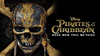 Pirates of the Caribbean: Dead Men Tell No Tales (Theatrical Version)