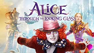 Alice Through the Looking Glass (2016) (Theatrical)