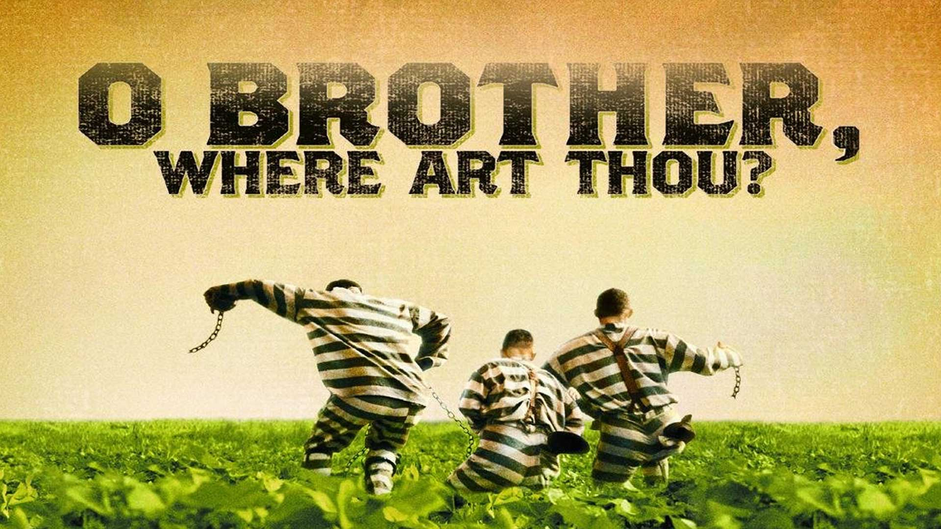 O' Brother, Where Art Thou?