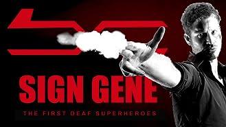 Sign Gene: The First Deaf Superheroes