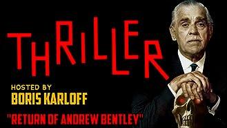 "Thriller - Hosted By Boris Karloff, ""Return Of Andrew Bentley"""
