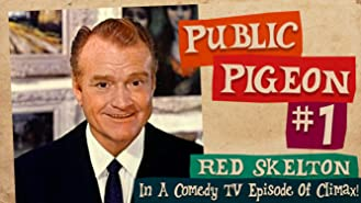 Public Pigeon # 1 - Red Skelton In A Comedy TV Episode Of Climax!