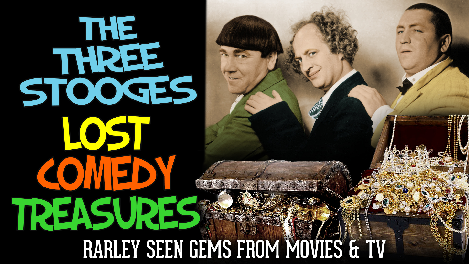 Three Stooges, Lost Comedy Treasures - Rarely Seen Gems From Movies & TV