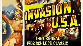 Invasion USA - The Original 1952 Schlock Classic