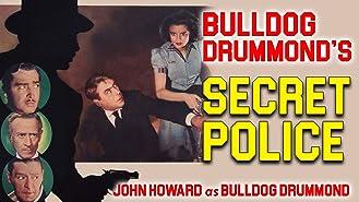 Bulldog Drummond's Secret Police - John Howard As Bulldog Drummond