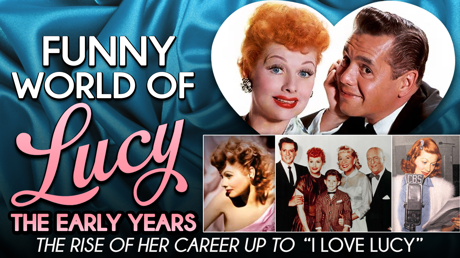 """Funny World of Lucy, The Early Years - The Rise of Her Career Up To """"I Love Lucy"""""""