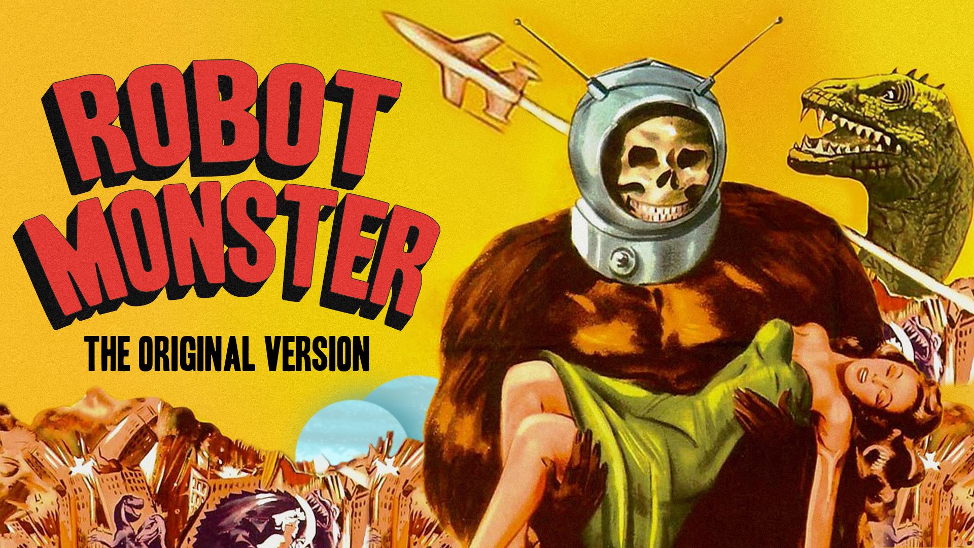 Robot Monster - The Original Version