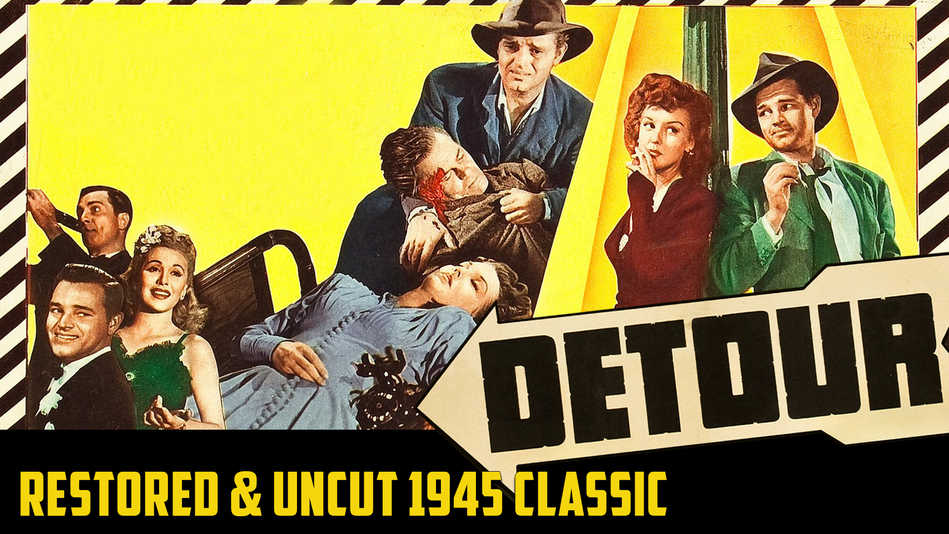 Detour - Restored & Uncut 1945 Classic