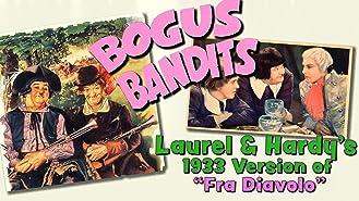 "Bogus Bandits - Laurel & Hardy's 1933 Version of ""Fra Diavolo"""