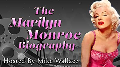 The Marilyn Monroe Biography - Hosted By Mike Wallace