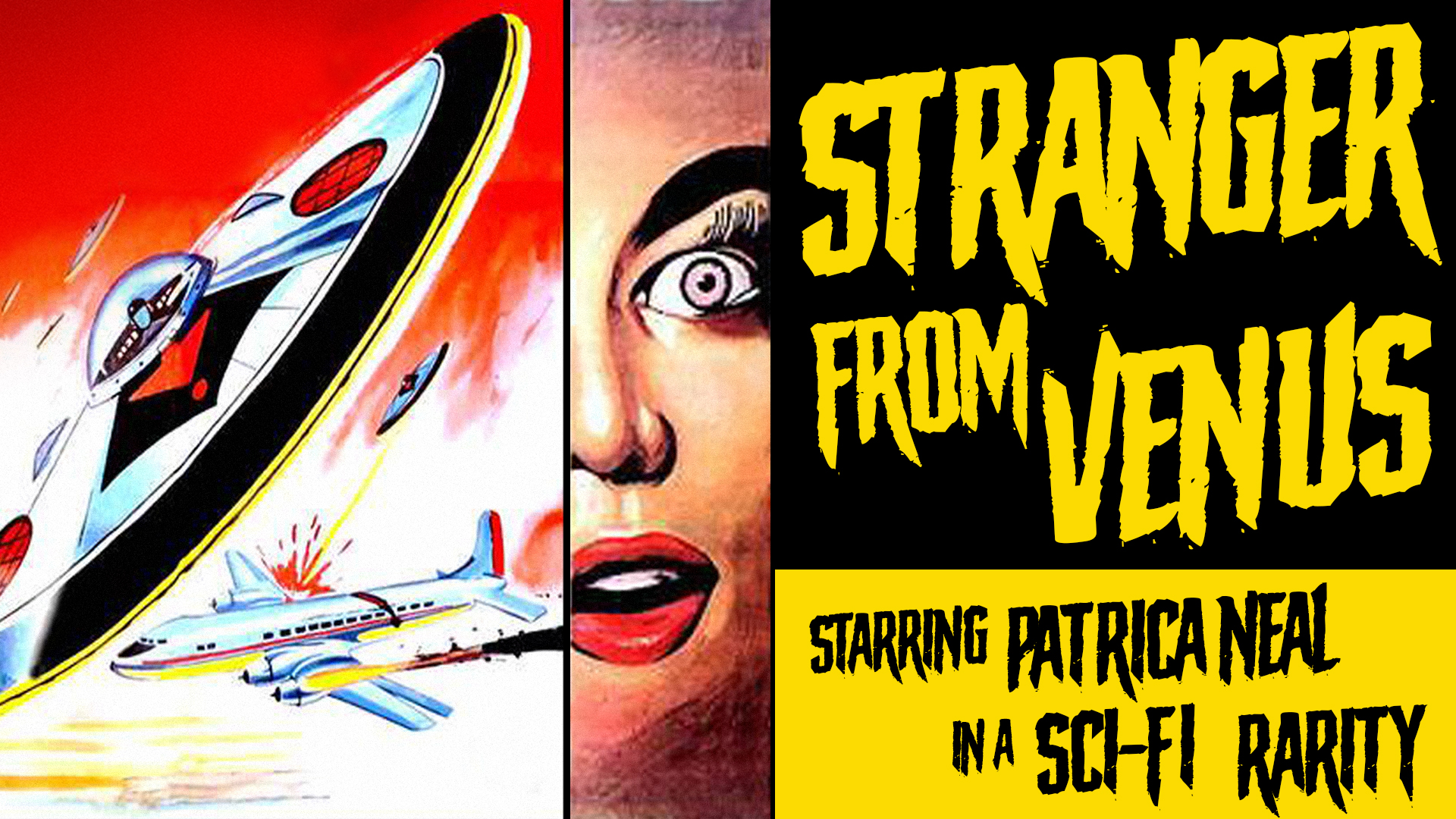 Stranger From Venus - Starring Patricia Neal in a Sci-Fi Rarity