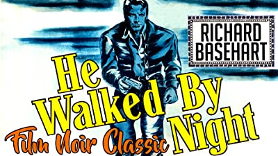 He Walked By Night - Richard Basehart, Film Noir Classic