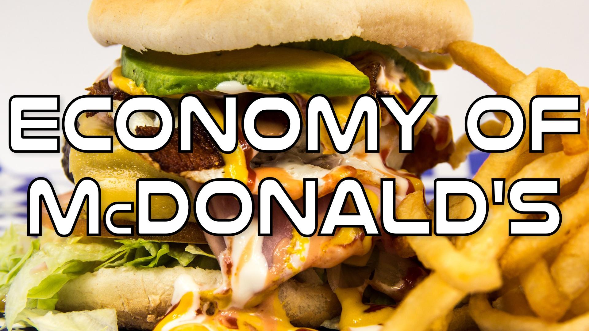 The economy of McDonald's