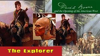 Daniel Boone - The Explorer
