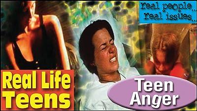 Real Life Teens - Teen Anger