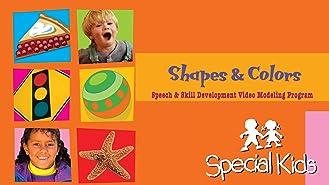 Special Kids Speech & Skill Development: Shapes & Colors