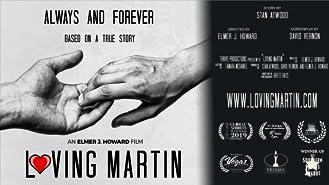 Loving Martin