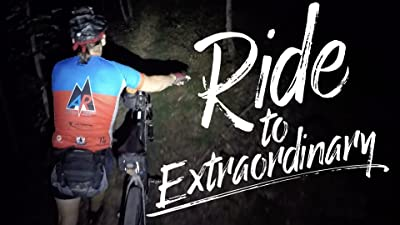 Ride To Extraordinary
